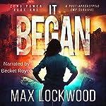 It Began: A Post-Apocalyptic EMP Survival: Zero Power, Book 1 | Max Lockwood