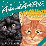 Animal Ark Pets: 'Kitten Crowd' and 'Puppy Puzzle' | Lucy Daniels