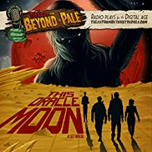 This Oracle Moon: Tales From Beyond The Pale  by Jeff Buhler Narrated by Larry Fessenden