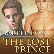 The Lost Prince Audiobook by Harper Fox Narrated by Rusty Coles
