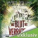 Das Blut des Verräters (Erin Granger 2) (       ungekürzt) von James Rollins, Rebecca Cantrell Gesprochen von: Oliver Brod
