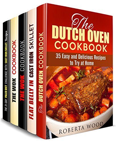 Dutch Oven, Cast Iron and Stir-Fry Box Set (5 in 1): Easy and Delicious Dutch Oven, Flat Belly Cast Iron, Paleo, Wok Recipes (Creative Recipes & Camp Meals) by Roberta Wood, Lucille Boyd, Jessica Meyer, Carmen Haynes, Andrea Libman