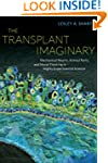 The Transplant Imaginary: Mechanical...