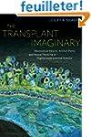 The Transplant Imaginary - Mechanical...