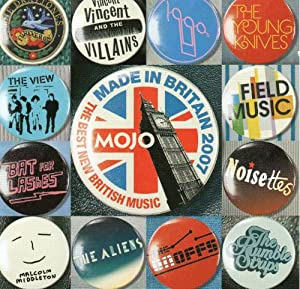 Mojo Presents Made In Britain 2007