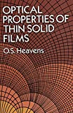 img - for The Optical Properties of Thin Solid Films (Dover Books on Physics) by O.S. Heavens (1992-06-15) book / textbook / text book