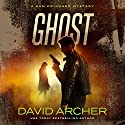 Ghost: A Sam Prichard Mystery, Volume 10 Audiobook by David Archer Narrated by Mikael Naramore