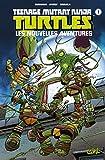 Teenage Mutant Ninja Turtles - Les Nouvelles Aventures T01