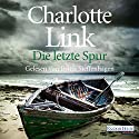 Die letzte Spur Audiobook by Charlotte Link Narrated by Britta Steffenhagen