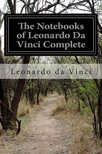 The Notebooks of Leonardo Da Vinci Complete