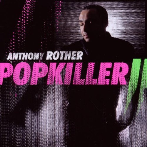 Anthony Rother - Popkiller 2