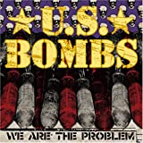 We Are the Problem U.S. Bombs