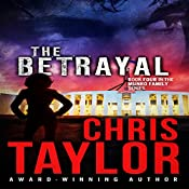 The Betrayal: The Munro Family, Book 4 | Chris Taylor