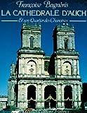 echange, troc Francoise B. - La cathédrale d'auch