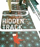 Hidden Track: How Visual Culture is Going Places