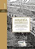 img - for Miner a y desarrollo. Tomo 1: Aspectos jur dicos de la actividad minera (Spanish Edition) book / textbook / text book