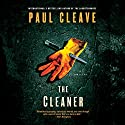 The Cleaner (       UNABRIDGED) by Paul Cleave Narrated by Paul Ansdell