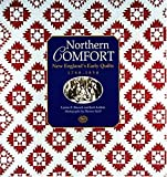 Northern Comfort: New England's Early Quilts 1780-1850