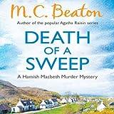 Death of a Sweep: Hamish Macbeth, Book 26 (Unabridged)