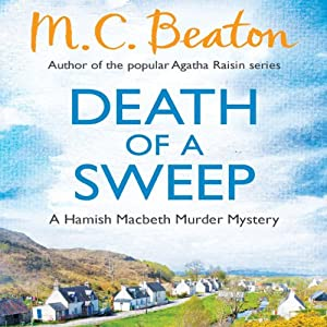 Death of a Sweep: Hamish Macbeth, Book 26 | [M. C. Beaton]
