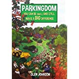 Parkingdom. (Book One of the Gnome Series)by Glen Johnson