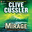 Mirage: The Oregon Files, Book 9 (       UNABRIDGED) by Clive Cussler, Jack Du Brul Narrated by Scott Brick