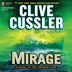Mirage: The Oregon Files, Book 9 | [Clive Cussler, Jack Du Brul]