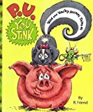 img - for P. U. You Stink (Wild and Wacky Animal Tales #1) book / textbook / text book