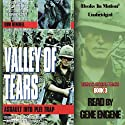 Valley of Tears: Assault Into the Plei Trap Valley: Vietnam Special Forces, Book 3