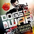 Dogs of War: A Joe Ledger Novel Hörbuch von Jonathan Maberry Gesprochen von: Ray Porter