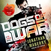 Dogs of War: A Joe Ledger Novel | Jonathan Maberry