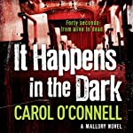 It Happens in the Dark | Carol O'Connell