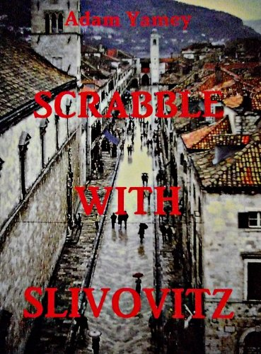 scrabble-with-slivovitz-english-edition