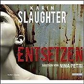 Entsetzen | Karin Slaughter