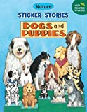 Dogs and Puppies (Sticker Stories)