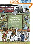 Cowboys and Coffin-Makers: One Hundre...