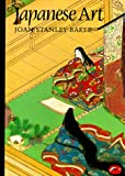 Japanese Art (World of Art) (0500201927) by Joan Stanley-Baker