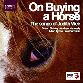 On buying a horse (Judith Weir)
