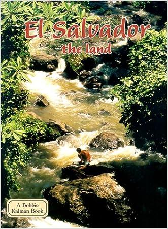 El Salvador the Land (Lands, Peoples, & Cultures (Paperback))