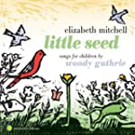 Little Seed: Songs for Children By Woody