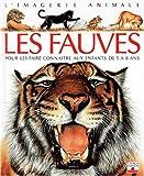 echange, troc Émilie Beaumont - Les Fauves : Pour les faire connaître aux enfants de 5 à 8 ans