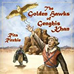 The Golden Hawks of Genghis Khan | Rita Ritchie