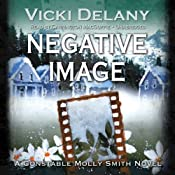Negative Image: A Constable Molly Smith Novel | [Vicki Delany]