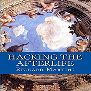 Hacking the Afterlife Audiobook