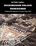 cover of Buckingham Palace Redesigned: A Radical New Approach to London's Royal Parks