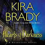Hearts of Darkness: A Deadglass Novel, Book 1 | Kira Brady