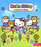 echange, troc Jean Hirashima, Celina Carvalho - Hello Kitty La parade de Pâques