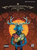 Mastodon -- Blood Mountain: Authentic Guitar TAB by Mastodon (2007-06-01)