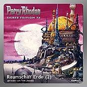Raumschiff Erde - Teil 2 (Perry Rhodan Silber Edition 76) | Hans Kneifel, William Voltz