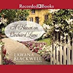 A Haven on Orchard Lane | Lawana Blackwell